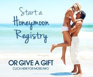 Ocean View Travel - Honeymoon Registry