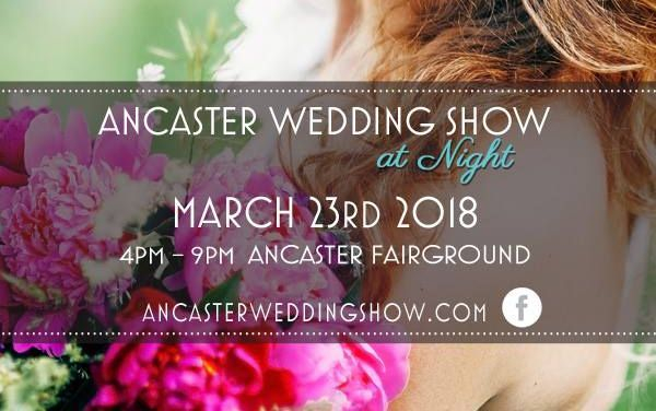 Ancaster Wedding Show March 23, 2018
