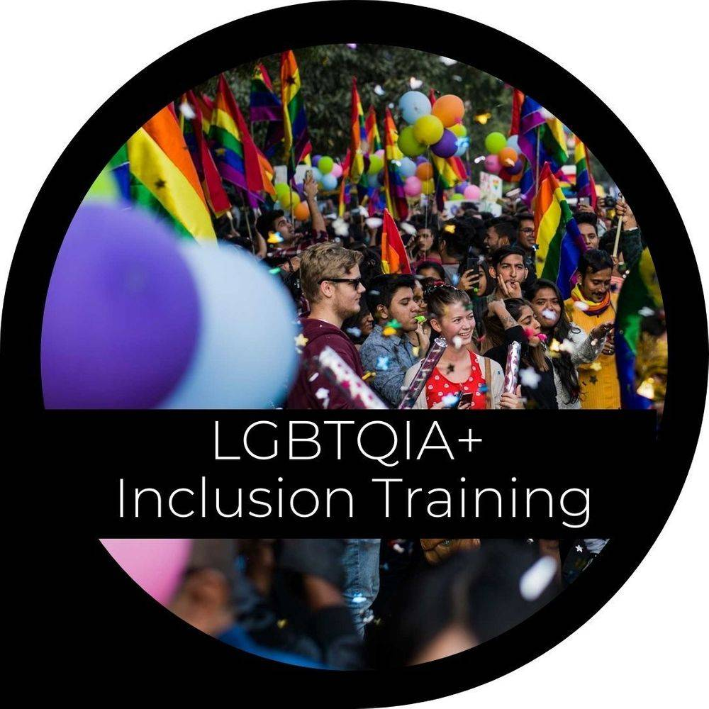 LGBTQIA+ Inclusion Training