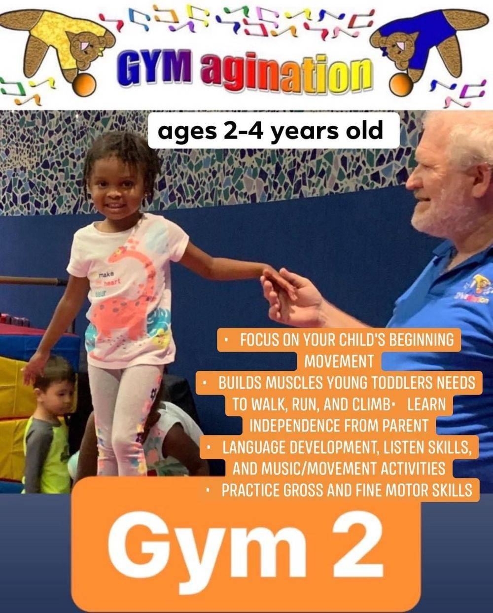 Gym 2 ages 2-4  year olds