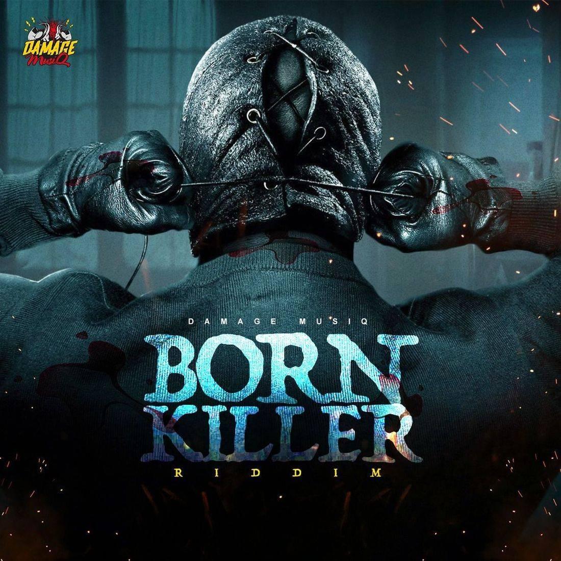 Born Killer Riddim
