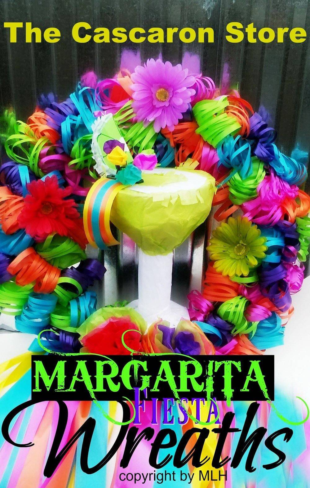 fiesta wreath with margarita