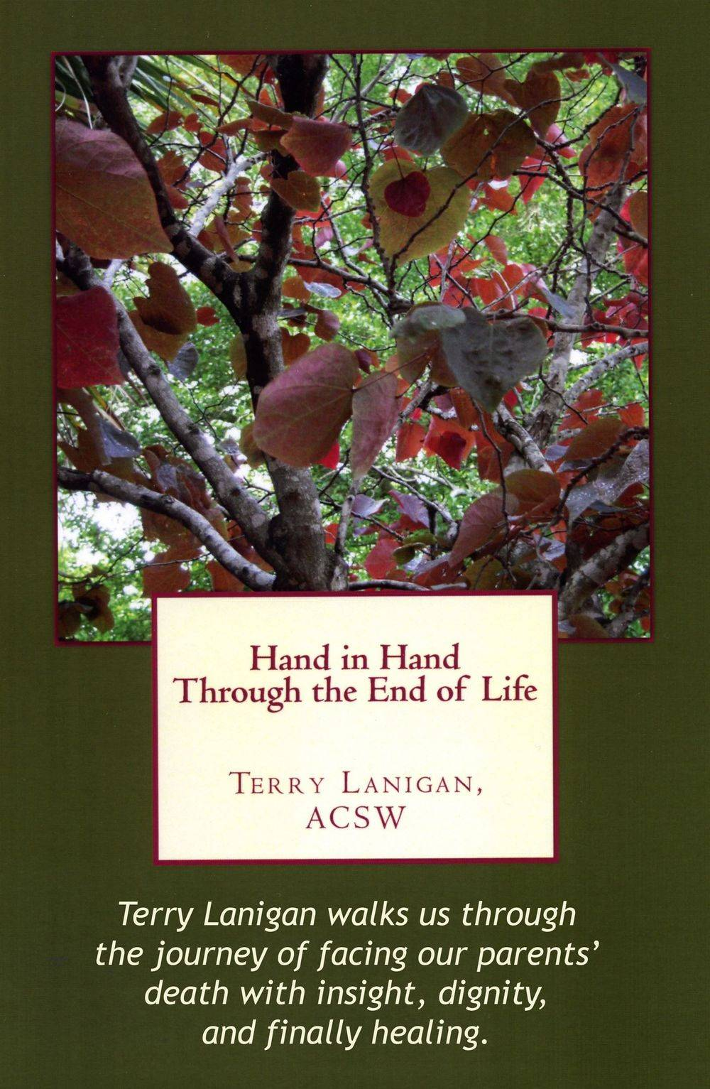 "Image: book cover green background with fall leaves with the title ""Hand in Hand Through the End of Life"""