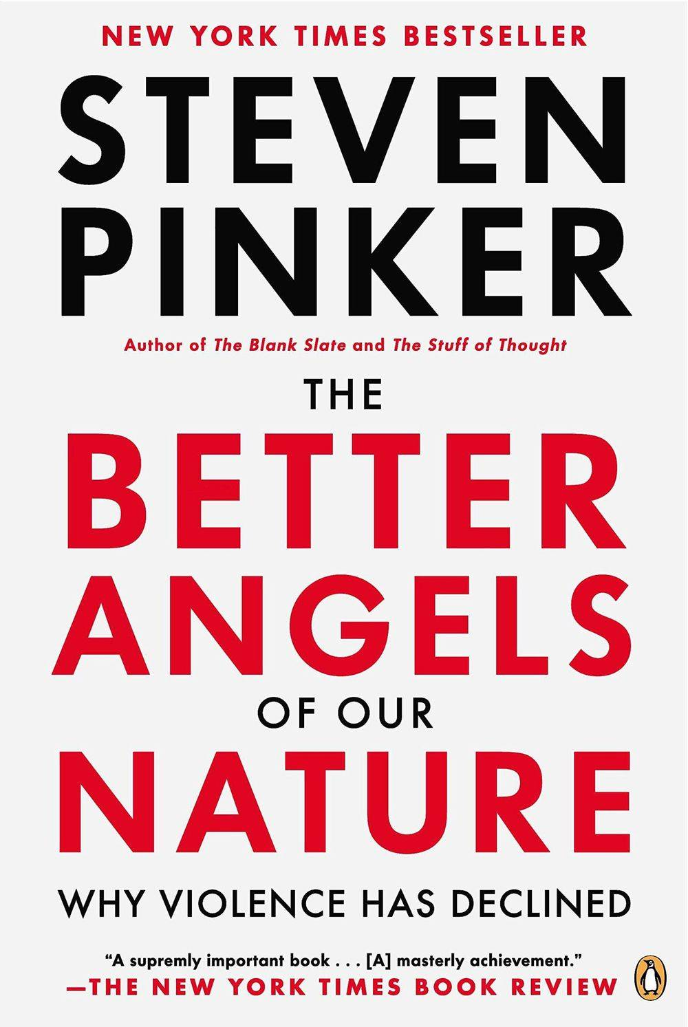 The Better Angles of Our Nature, Why Violence Has Declined, Steven Pinker, Book Review, War Is My Business, Business, civil-military