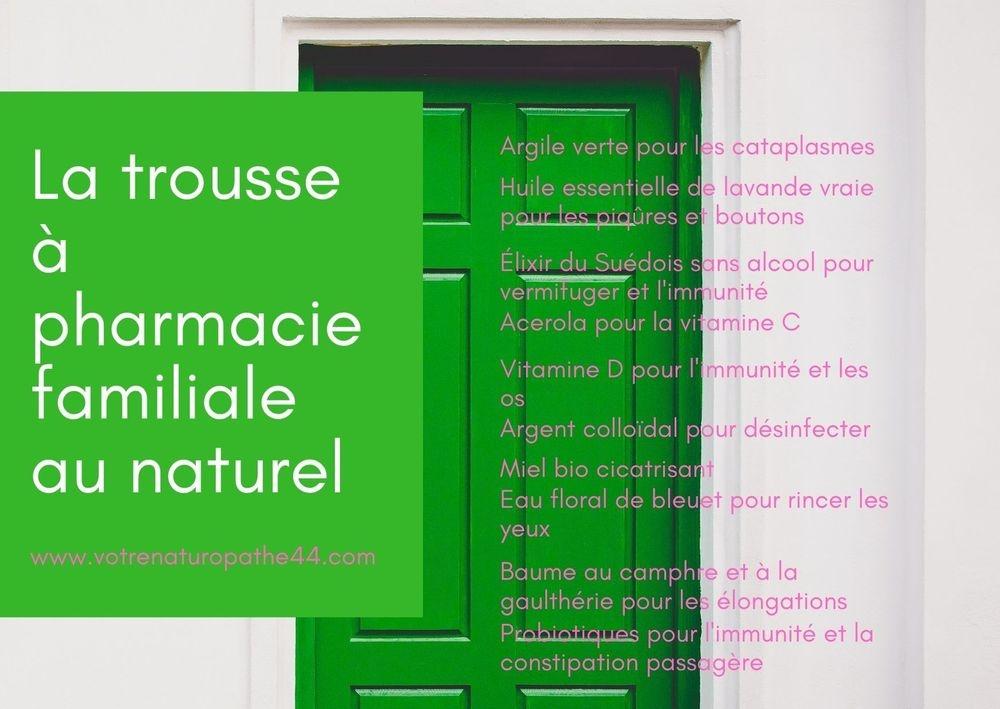 fiche pratique naturopathie santé bien être la trousse à pharmacie familiale au naturel