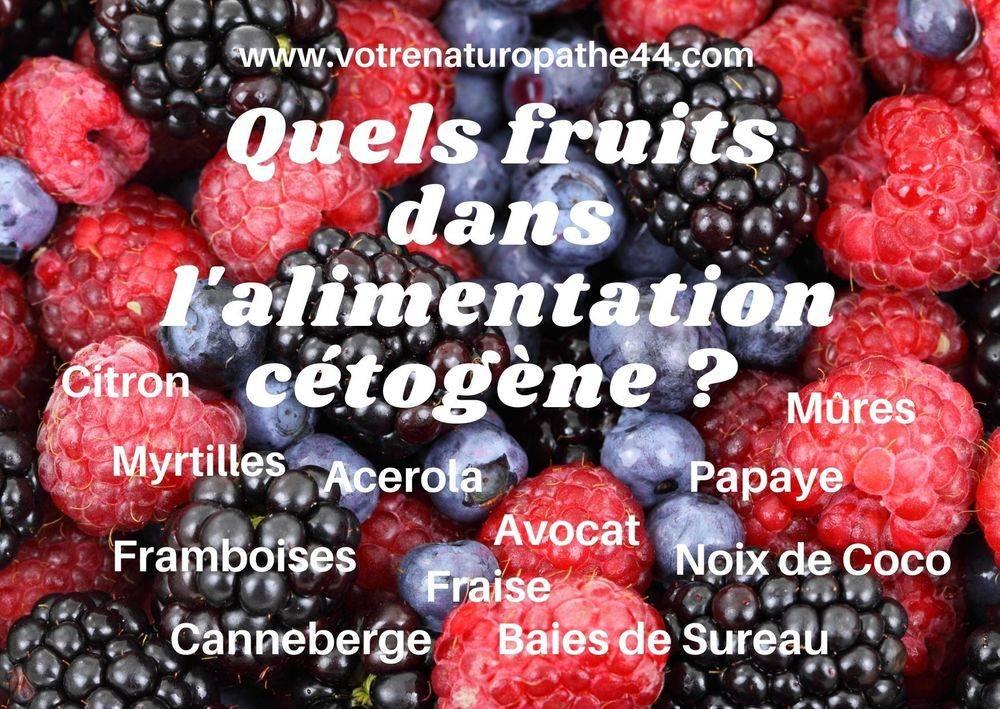 fiche pratique naturopathie alimentation cetogene keto diet santé bien être quels fruits autorisés