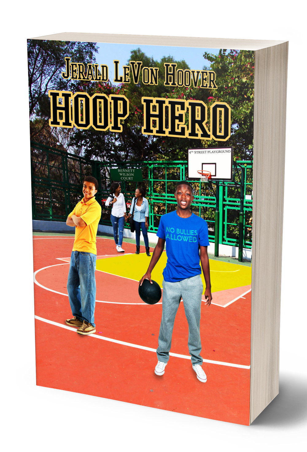 the hero book series, hero, book, series, jerald hoover, levon, class,  friend,  jerald, hoover, literacy, literate, learning. learn, social learning, emotional learning, social emotional learning, basketball, sports, friendship, camaraderie, hoop hero, hoop, hero
