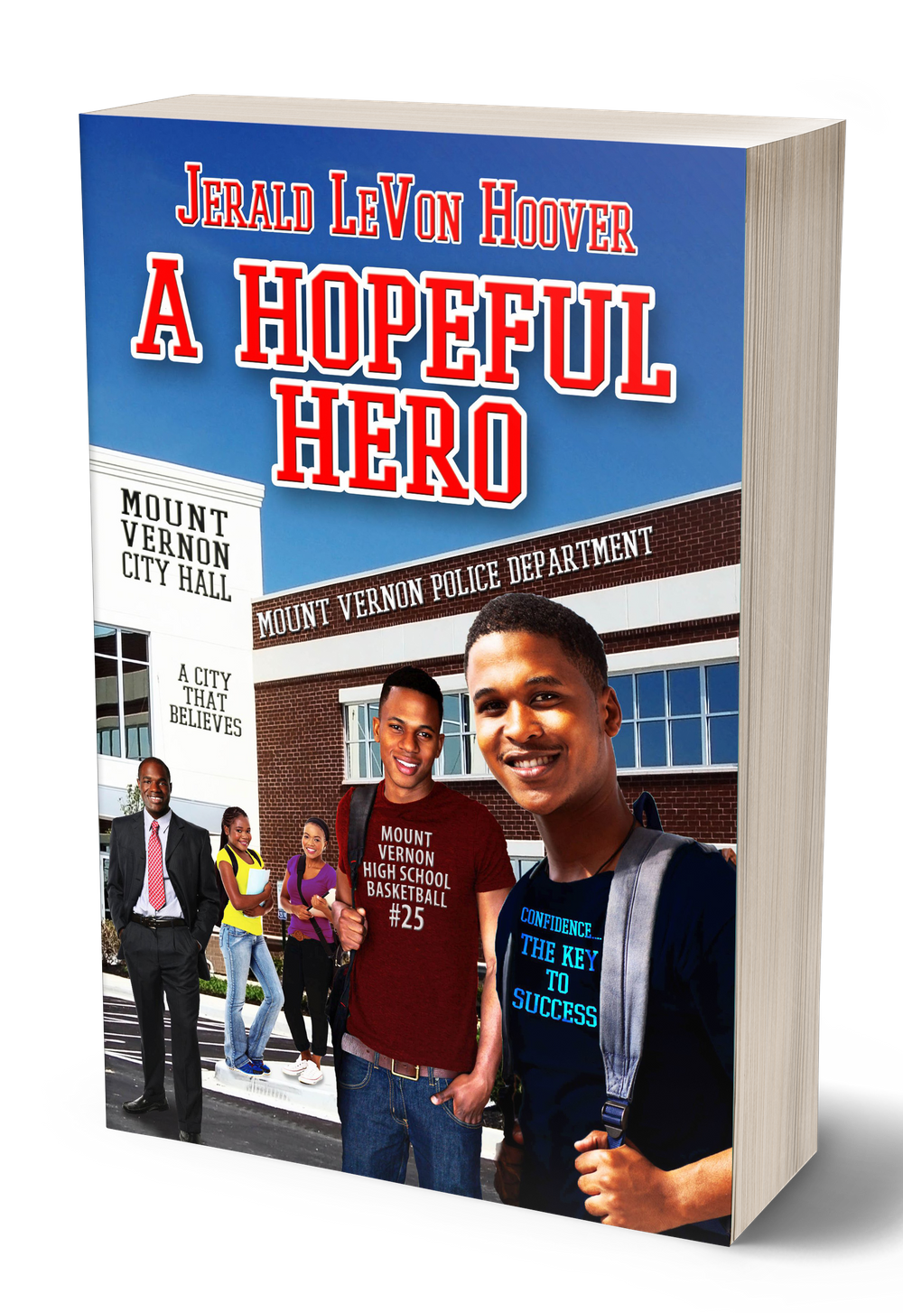 the hero book series, hero, book, series, jerald hoover, levon, class,  friend,  jerald, hoover, literacy, literate, learning. learn, social learning, emotional learning, social emotional learning, basketball, sports, friendship, camaraderie, a hopeful hero. hopeful, hero, hopeful hero