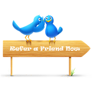 "Birds on sign, wording is ""refer a friend now"""