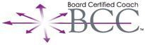 Board Certified Coach The Center for Credentialing & Education (CCE) created the Board Certified Coach (BCC) credential as a means to independently verify that applicants have met professional coaching competency standards established by CCE and subject matter experts. These standards reflect the common knowledge, skills and abilities of a professional coach. The BCC is a mark of quality. It demonstrates to the public that a professional coach has: Met educational and training requirements Passed a psychometrically sound coach-specific examination Obtained experience in the field of coaching Professional peer references Accountability to an enforceable ethics code Commitment to continuing education The achievement of the Board Certified Coach credential solidifies the professional identity of the coach. The BCC credential is attractive to professionals who would like to provide independent third-party verification that they have achieved certain coaching competency standards.