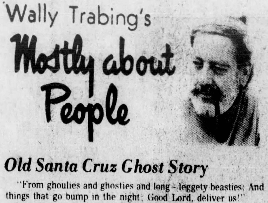 Town Terrace ghost, haunted house santa cruz, ghost santa cruz