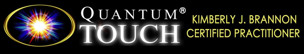 Kimberly J. Brannon Quantum Touch Certified Center Texas