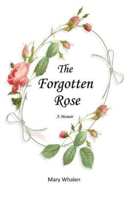The Forgotten Rose
