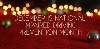 December is National Impaired Driving Prevention Month.