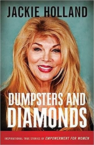 Jackie Holland, book, Dumpsters And Diamonds, Jackie Jackson Holland