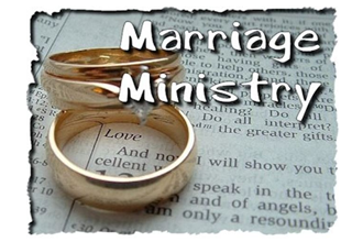 Marriage Ministry : What God says about marriage and how it work
