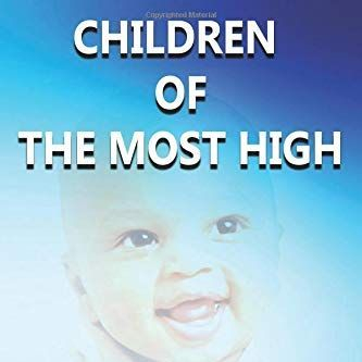 Children of The Most High-Giving Birth To A God