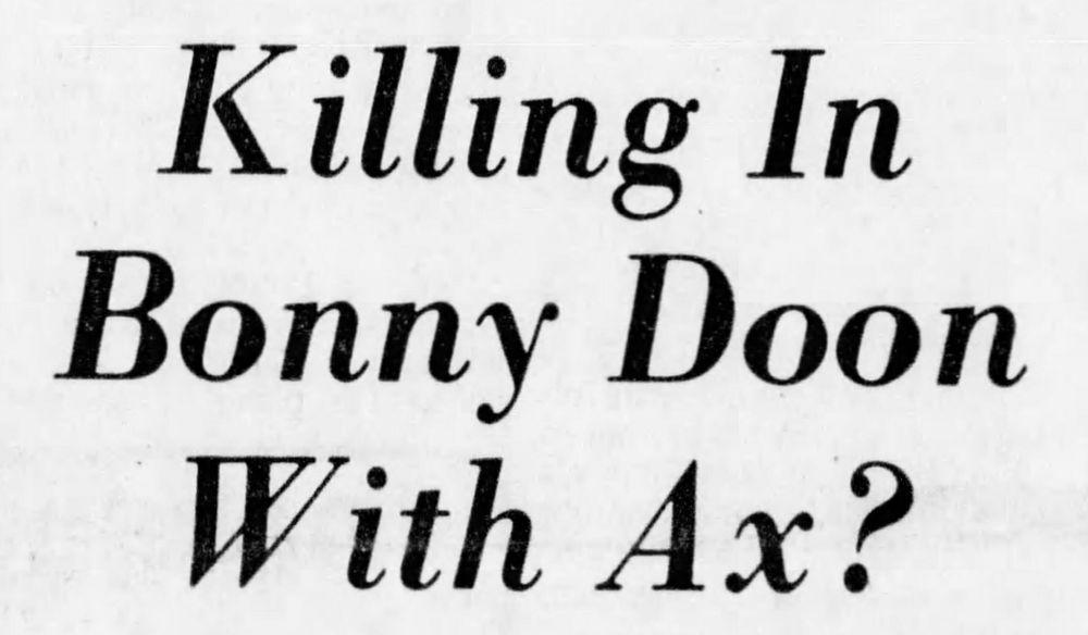Bonny Doon murder, Bonny Doon haunted