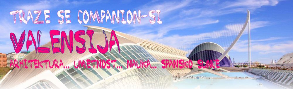 Valensija, putovanje, jeftino, CompanionS Serbia, CompanionS putovanja, Spanija, gradovi Evrope