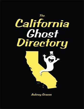 The California Ghost Directory
