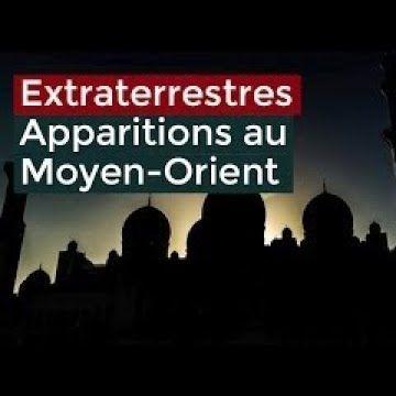 Apparition Extraterrestre Au Moyen-orient