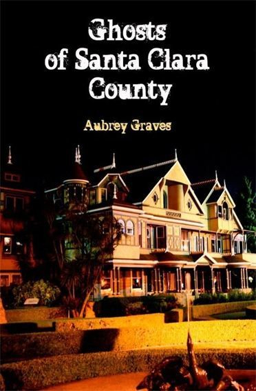 Ghosts of Santa Clara County