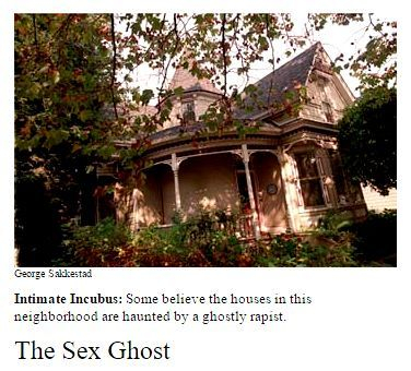 Walnut Street haunted, haunted houses Santa Cruz, Santa Cruz ghosts