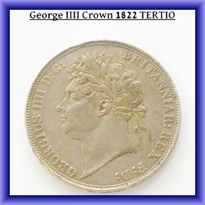OLD COINS,George IIII 1822 crown TERTIO