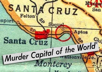 Santa Cruz Murder Capital, serial killers