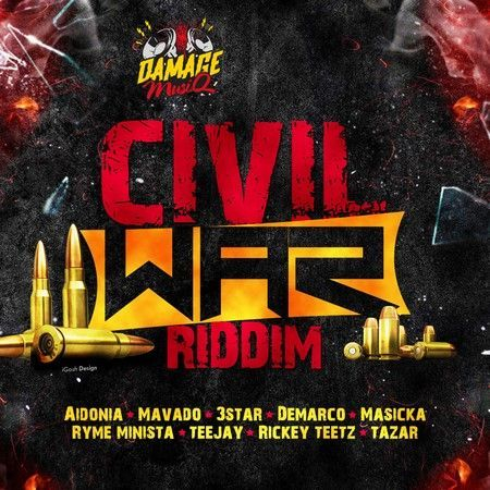 Damage musiq Civil War Riddim