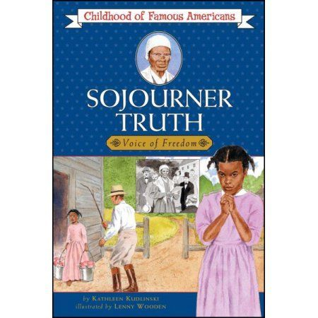 Sojourner Truth : Voice for Freedom