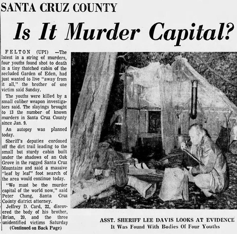 Serial Killers of Santa Cruz, murder capital, felton murders, Henry Cowell murders