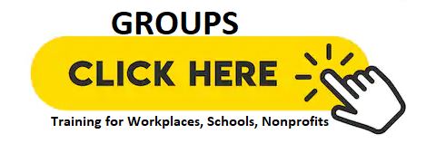 groups click here (workplace, schools, nonprofits)