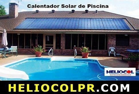 Calentador solar para piscinas. Venta y Servicio Puerto Rico.