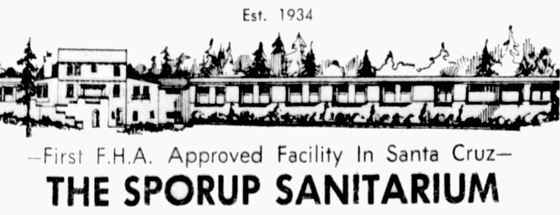 haunted mental hospital, sporup sanitarium, santa cruz