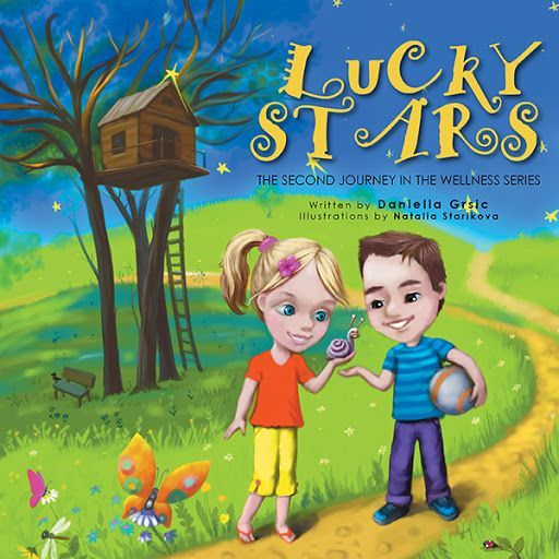 Lucky Stars: Second Book in The Wellness Series By Daniella Grsic
