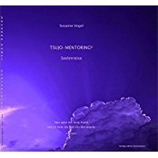 Tsujo-Mentoring Shiatsu Seelenarbeit Bewusstseinserweiterung Susanne Vogel Aufstellungsarbeit