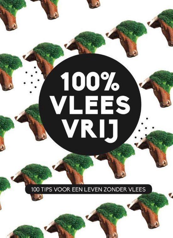 Cover van 100% Vleesvrij, vertaald door Anne Oosthuizen