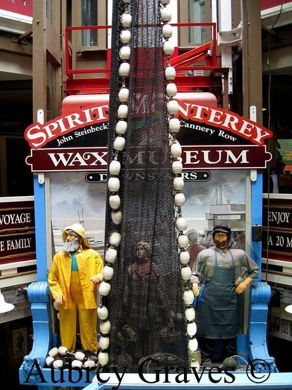 Spirit of Monterey Wax Museum, Monterey, CA