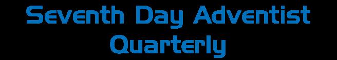 Seventh Day Adventist Quarterly