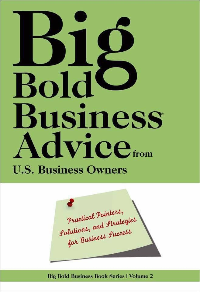 Big, Bold Business Advice - $25 Business Advice from 30 US Business Owners (Sue Waldman is a contributing author and wrote a chapter on strategies for Business Success). Published October, 2015 by WoodPecker Press
