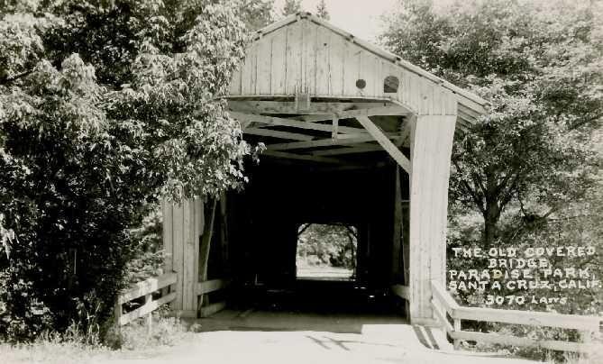 Paradise Park bridge, covered bridge, Powder Works Santa Cruz