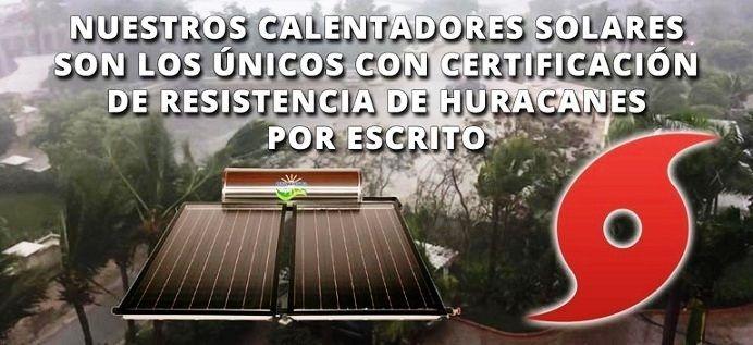 Calentadores solares resistentes a Huracanes