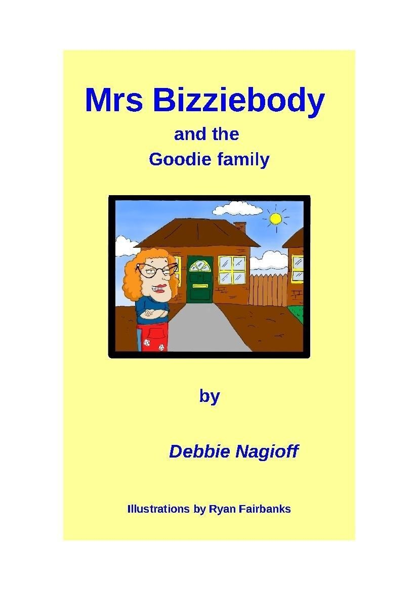 Mrs Bizziebody and the Goodie Family front cover
