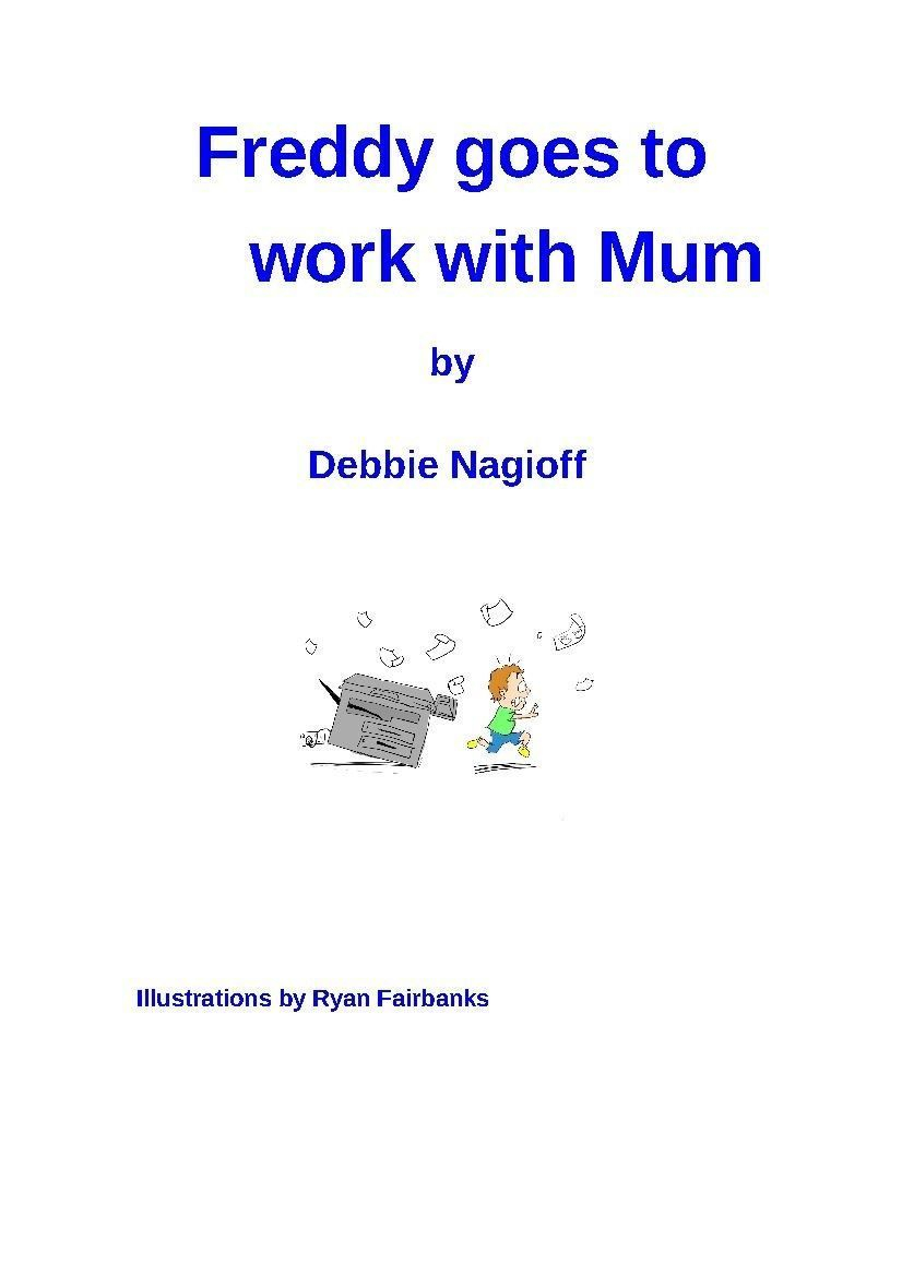 Freddy goes to work with mum jpeg COVER