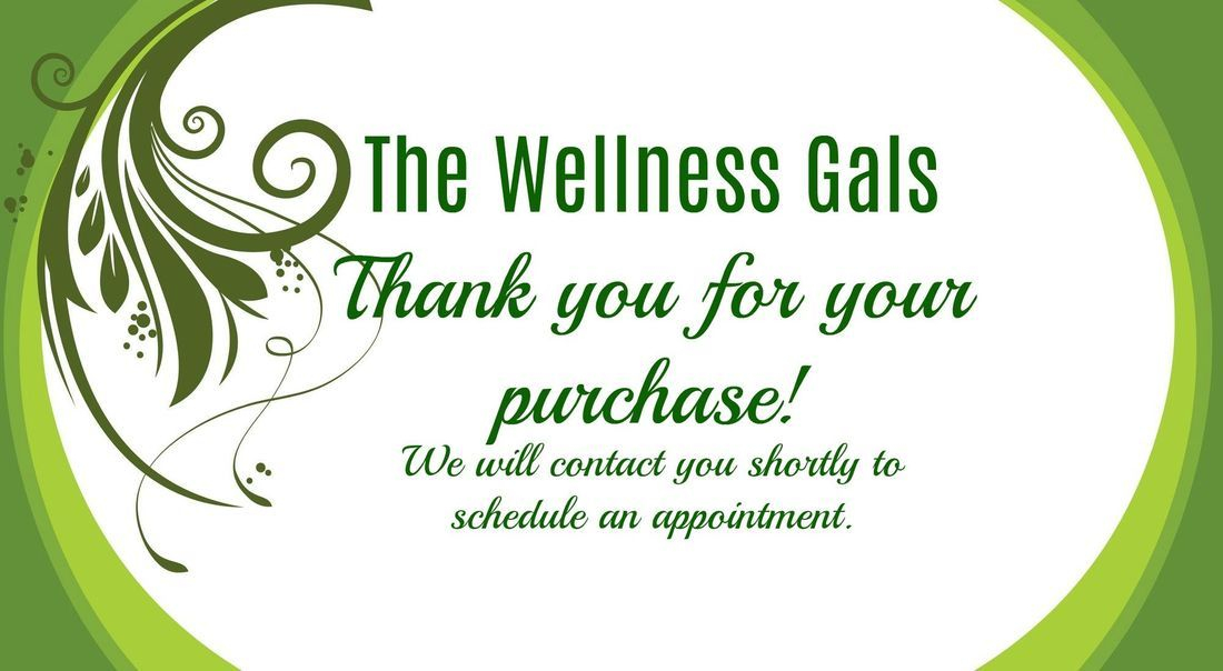 Wellness Gals, Services, Purchases Health and Wellness