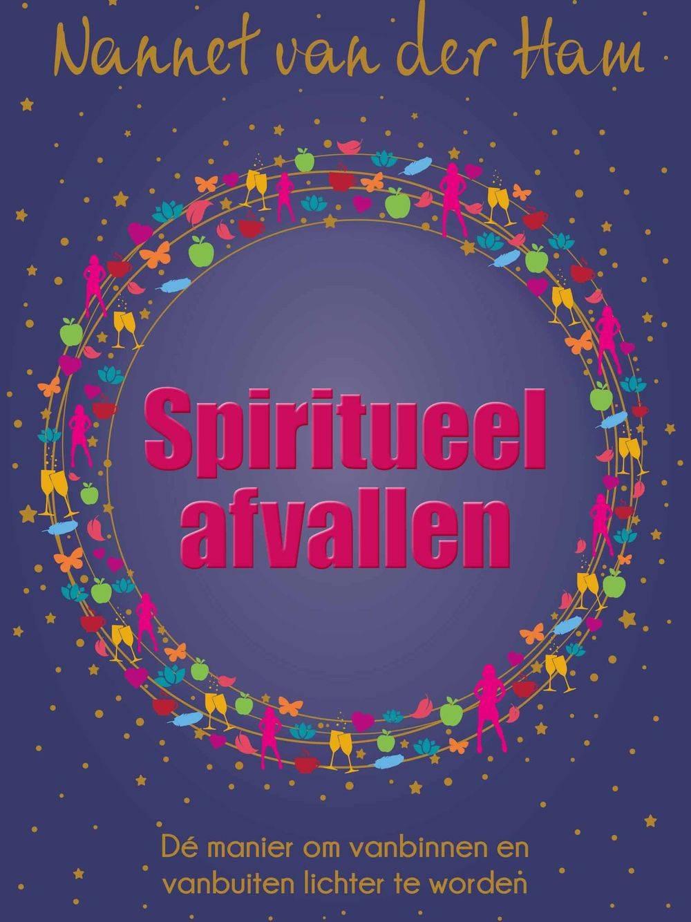 Reset Jezelf! Nannet van der Ham Spiritueel afvallen Pilates Puur en Kuur retreats