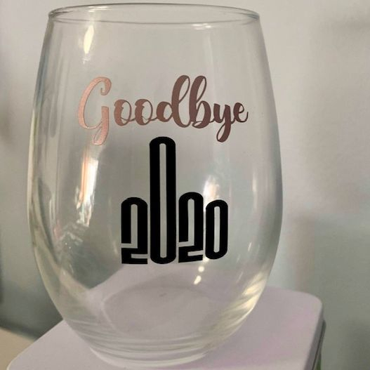 2020 wine glass, locally made cards, funny wine glass, exhalo spa