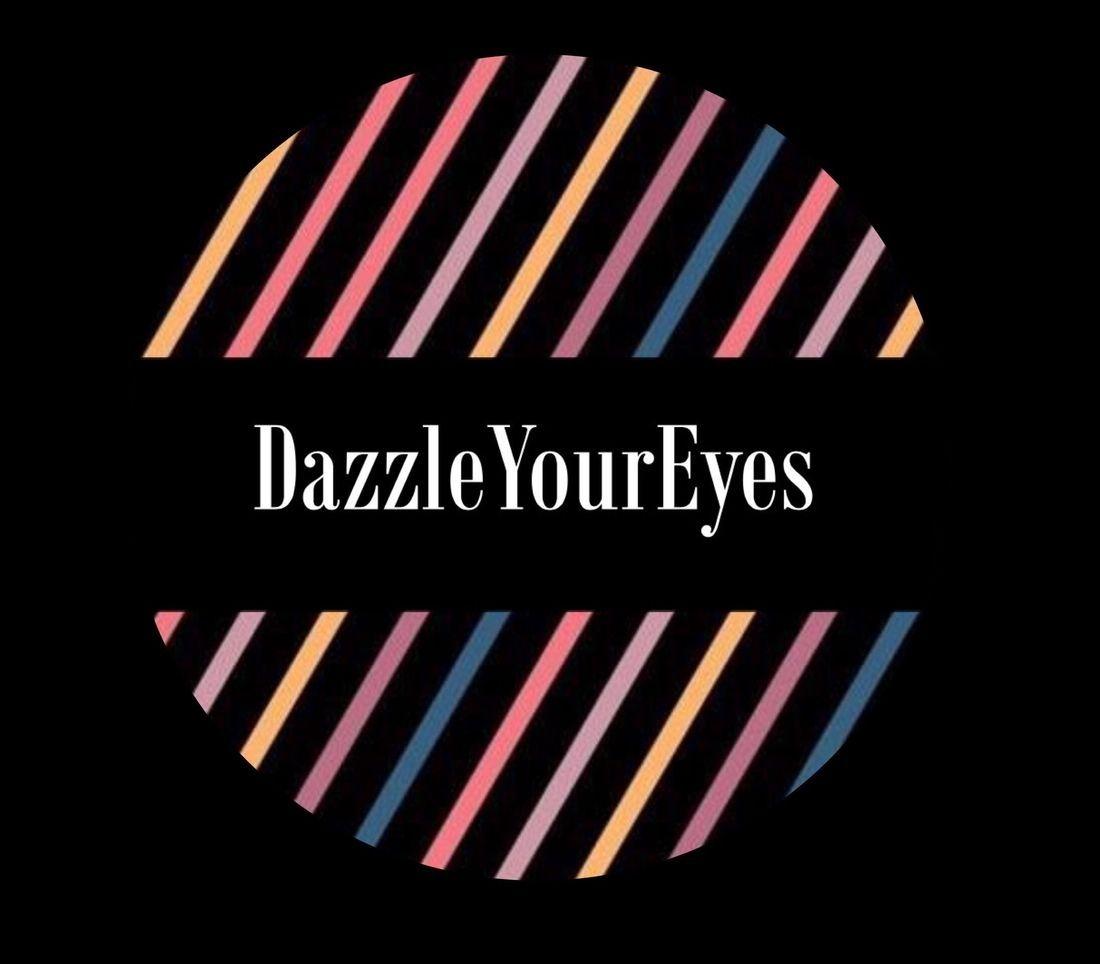 dazzleyoureyes