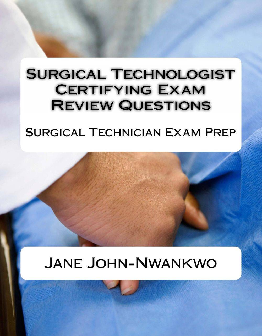 surgical technician exam prep